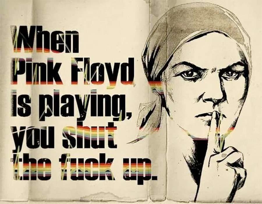 Kiedy gra Pink Floyd lepiej się zamknij...